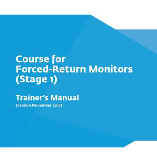 Course for Forced-Return Monitors (Stage I). Trainer's manual