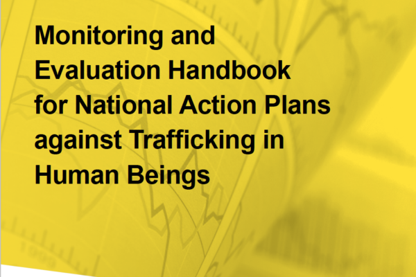 Monitoring and Evaluation Handbook for National Action Plans against Trafficking in Human Beings